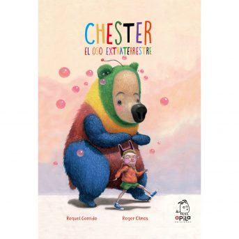 CHESTER EL OSO EXTRATERRESTRE